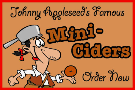 Johnny Appleseed's Famous Mini-Ciders